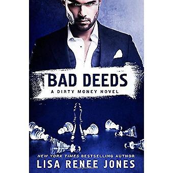 Bad Deeds - A Dirty Money Novel by Lisa Renee Jones - 9781250083845 Bo