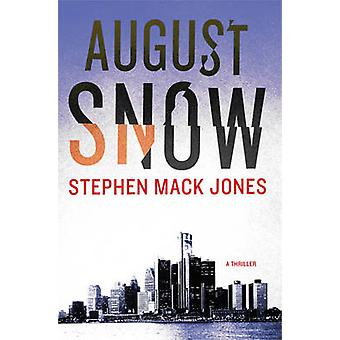 August Snow by Stephen Jones - 9781616957186 Book