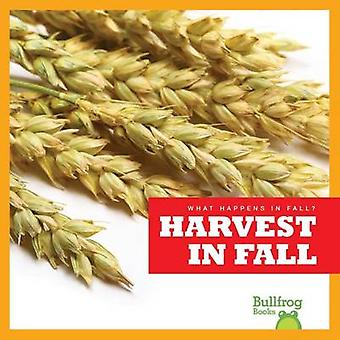 Harvest in Fall by Mari C Schuh - 9781620310588 Book