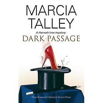 Dark Passage by Marcia Talley - 9781847514868 Book