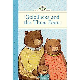 Goldilocks and the Three Bears by Diane Namm & Stephanie Graegin