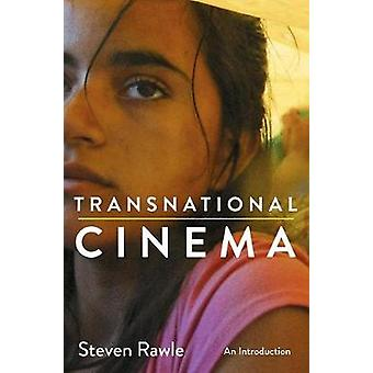 Transnational Cinema - An Introduction by Steven Rawle - 9781137530127