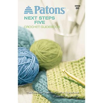 Patons Next Steps Five Crochet Guidebook Pa 868