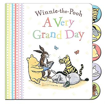 Winnie-the-Pooh: A Very Grand Day (Board book)