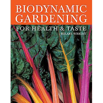 Biodynamic Gardening by Hilary Wright