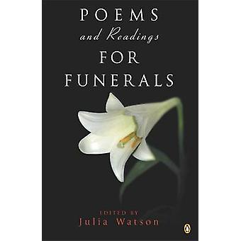 Poems and Readings for Funerals by Julia Watson - 9780141014968 Book