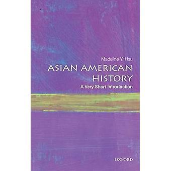 Asian American historii przez Madeline Y. Hsu - 9780190219765 książki