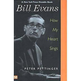 Bill Evans - como meu coração canta (nova edição) por Peter Pettinger - 978