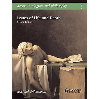 Access to Religion and Philosophy - Issues of Life and Death (2nd Revi