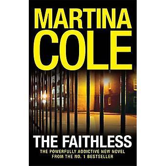 De ongelovige door Martina Cole - 9780755375554 boek