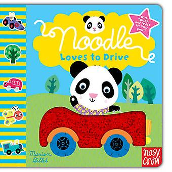 Noodle Loves to Drive by Marion Billet - 9780857630421 Book