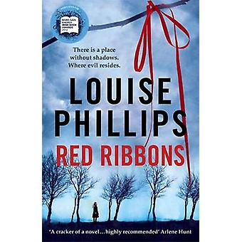 Red Ribbons by Louise Phillips - 9781444743036 Book