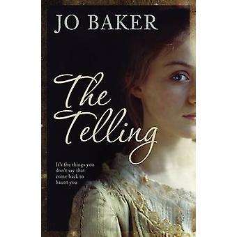 The Telling by Jo Baker - 9781846271403 Book