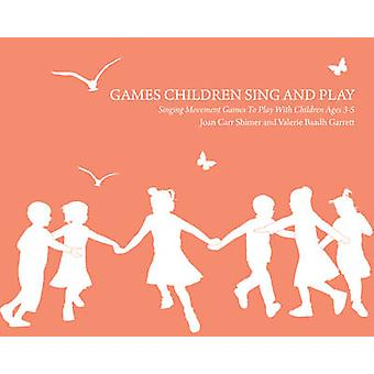 Games Children Sing and Play - Singing Movement Games to Play with Chi