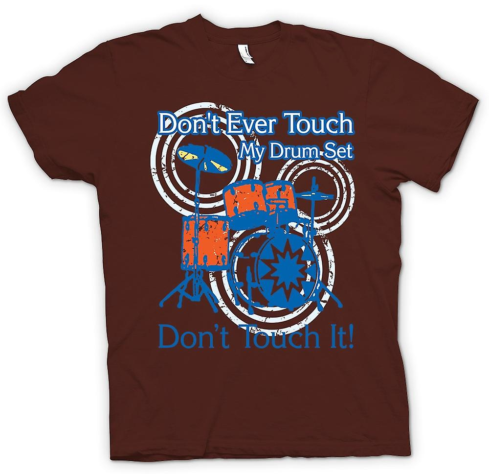 Mens T-shirt - Don t Touch mon Drum Set - drôle