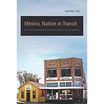 Mexiko - Nation i Transit - samtida representationer av mexikanska M