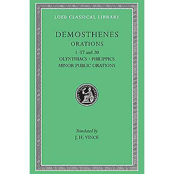 Works - v. 1 by Demosthenes - J.H. Vince - 9780674992634 Book