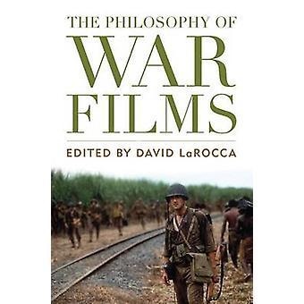 La philosophie de Films de guerre par David LaRocca - livre 9780813141688