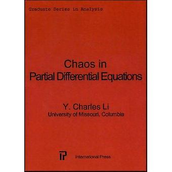Chaos in Partial Differential Equations by Y. Charles Li - 9781571461