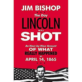 Dag Lincoln blev skudt