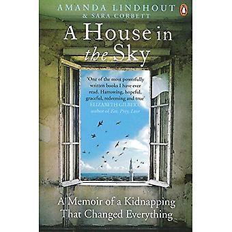 Ett hus i himlen: en memoar av en kidnappning som förändrade allt