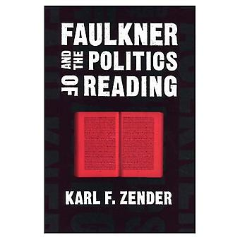 Faulkner y la política de lectura (estudios literarios sur)