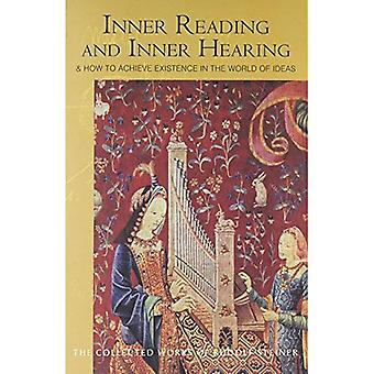 Inner Reading and Inner Hearing: Achieving Being in the World of Ideas