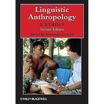 Linguistic Anthropology: A Reader (Blackwell Anthologies in Social and Cultural Anthropology)