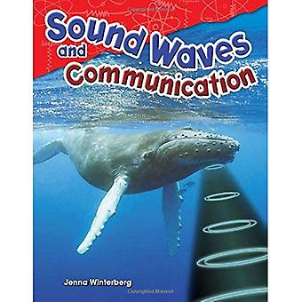 Sound Waves and Communication (Grade 4) (Content and Literacy in Science Grade 4)