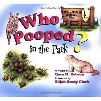 Qui fait caca dans le parc?: Rocky Mountain National Park