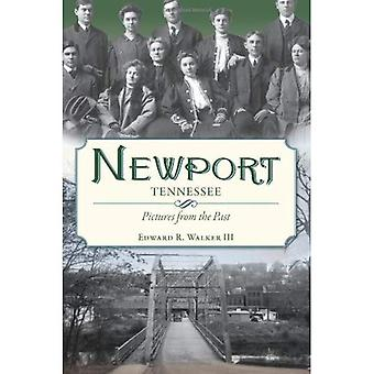 Newport, Tennessee: Pictures from the Past