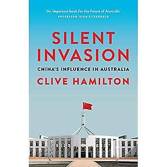 Silent Invasion: China's�influence in Australia