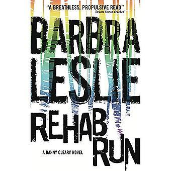 Rehab Run (craquage trilogie #2)