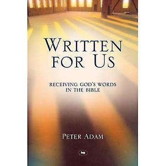 Escrito por nosotros: recibir palabras de Dios en la Biblia