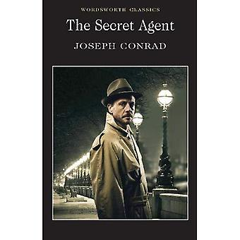 The Secret Agent: A Simple Tale (Wordsworth Classics): A Simple Tale (Wordsworth Classics): A Simple Tale (Wordsworth Classics)