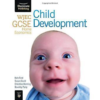 WJEC GCSE Home Economics - Child Development Student Book