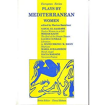 Plays by Mediterranean Women