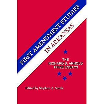 Eerste amendement Studies in Arkansas: de Richard S. Arnold prijs Essays