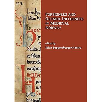 Foreigners and Outside Influences in Medieval Norway