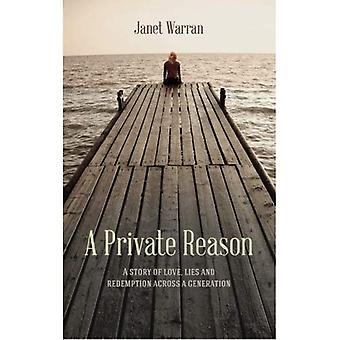 A Private Reason: A story of love, lies and redemption across a generation