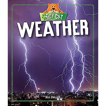 Fact Cat - Science - Weather by Izzi Howell - 9781526306029 Book