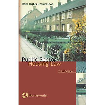 Public Sector Housing Law by Lowe & Stuart