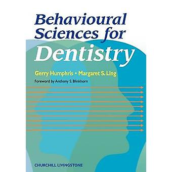 Behavioural Sciences for Dentistry by Humphris & Gerry