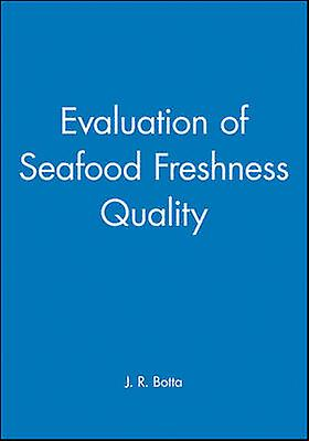 Evaluation of Seafood Freshness Quality by Botta