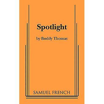 Middelpunt van de belangstelling door Thomas & Buddy