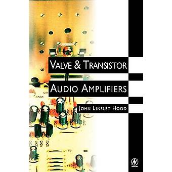 Valve and Transistor Audio Amplifiers by Hood & John Linsley