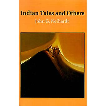 Indian Tales and Others by Neihardt & John Gneisenau