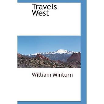 Minturn ・ ウィリアムによって西向きに移動します。