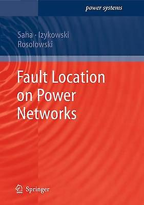 Fault Location on Power Networks by Saha & Murari Mohan