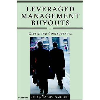 Leveraged Management Buyouts  Causes and Consequences by Amihud & Yakov